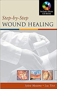 Step by Step Wound Healing [With CDROM] 9780071457750