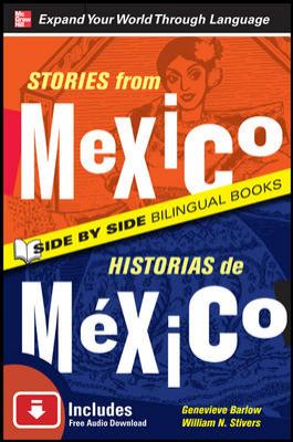 Stories from Mexico/Historias de Mexico, Second Edition 9780071701761