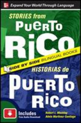 Stories from Puerto Rico/Historias de Puerto Rico, Second Edition 9780071701754