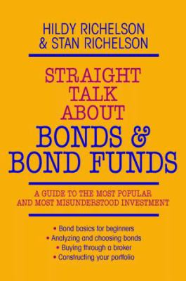 Straight Talk about Bonds and Bond Funds 9780070523036