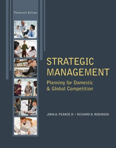 Strategic Management: Planning for Domestic & Global Competition 9780078029295