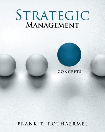 Strategic Management Concepts By Frank Rothaermel 9780077324452
