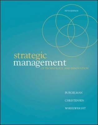 Strategic Management of Technology and Innovation 9780073381541