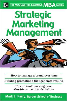 Strategic Marketing Management: A Means-End Approach 9780071450935