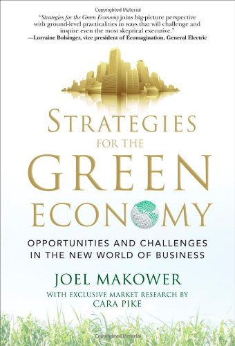 Strategies for the Green Economy: Opportunities and Challenges in the New World of Business 9780071600309