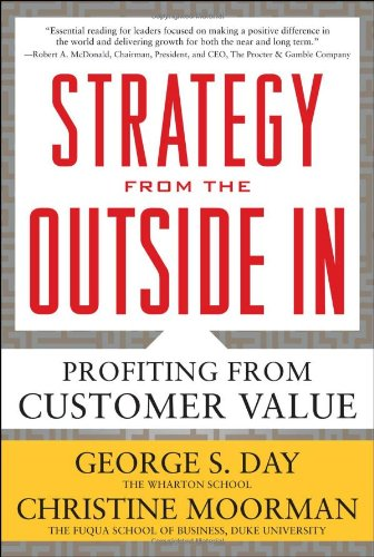 Strategy from the Outside in: Profiting from Customer Value 9780071742290