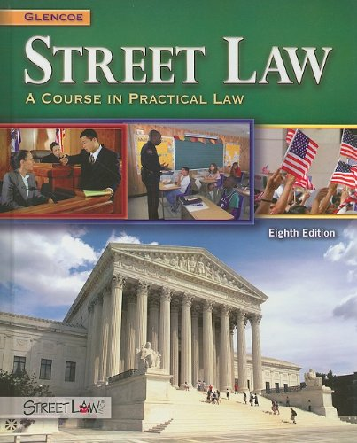 Street Law: A Course in Practical Law 9780078799839