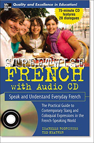 Streetwise French: Speak and Understand Everyday French [With CD (Audio)] 9780071478748