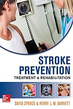 Stroke Prevention, Treatment, and Rehabilitation 9780071762359
