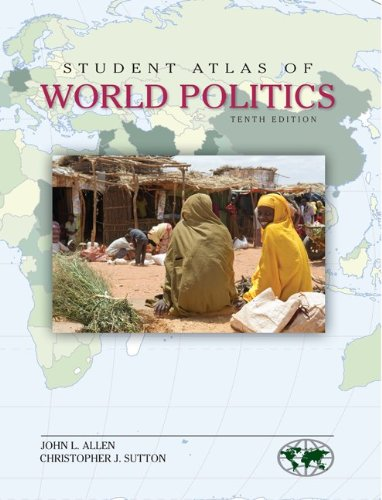 Student Atlas of World Politics 9780078026201