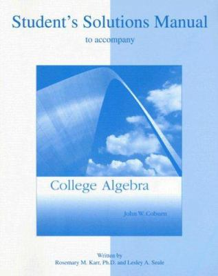 Student Solutions Manual to Accompany College Algebra 9780072917611