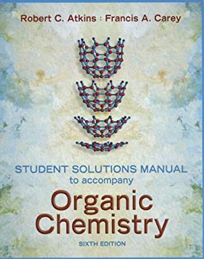 Student Solutions Manual to Accompany Organic Chemistry 9780072885217