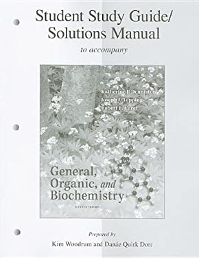 General, Organic, and Biochemistry, Student Study Guide/Solutions Manual 9780077296735