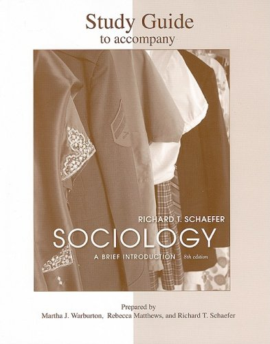 Student Study Guide to Accompany Sociology: A Brief Introduction 9780077240028