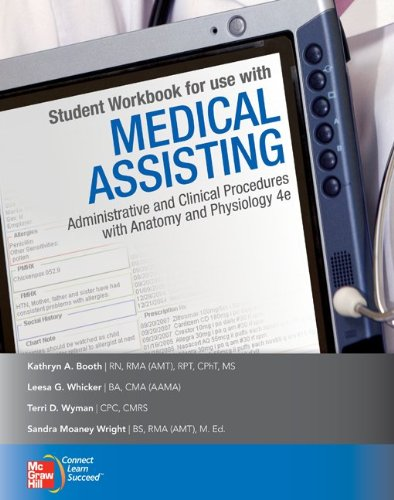 Medical Assisting: Administrative and Clinical Procedures Including Anatomy and Physiology 9780077340094