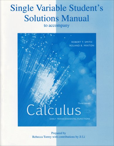 Student's Solutions Manual to Accompany Calculus, Single Variable: Early Transcendental Functions 9780072869699
