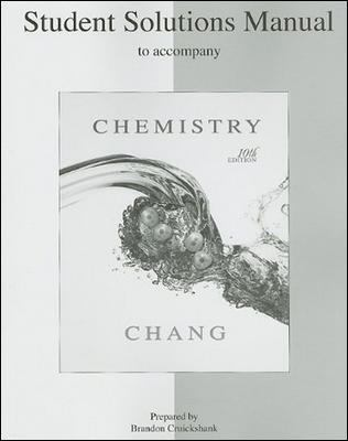 Student's Solutions Manual to Accompany Chemistry 9780073226743