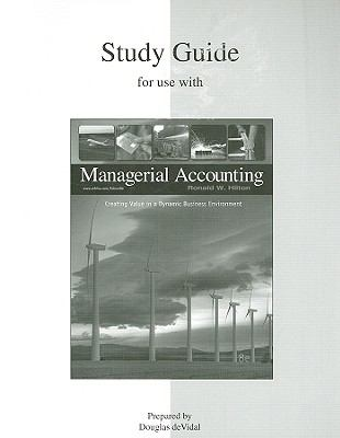 Study Guide for Use with Managerial Accounting 9780073360041
