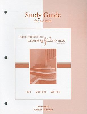 Study Guide for Use with Basic Statistics for Business & Economics 9780073217819