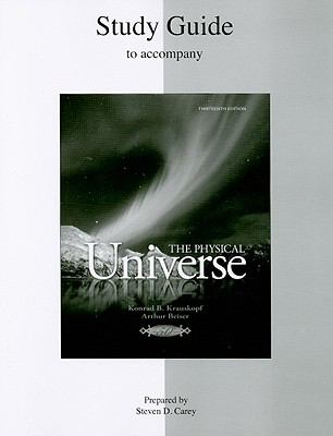 Study Guide to Accompany the Physical Universe 9780077236809