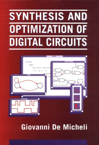 Synthesis and Optimization of Digital Circuits 9780070163331