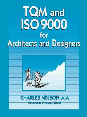 TQM and ISO 9000 for Architects and Designers 9780070462779