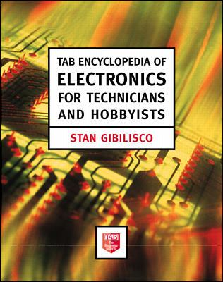Tab Encyclopedia of Electronics for Technicians and Hobbyists 9780070241909