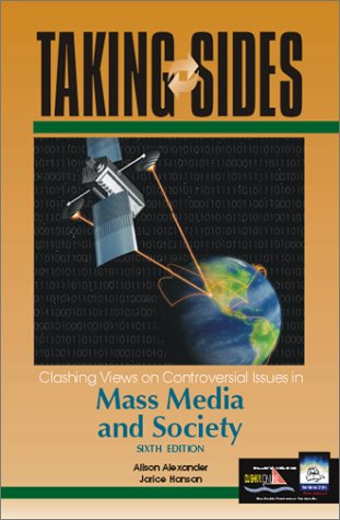 Taking Sides: Clashing Views on Controversial Issues in Mass Media and Society 9780072422542