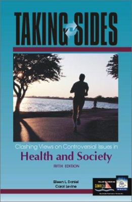 Taking Sides: Clashing Views on Controversial Issues in Health and Society 9780072430929