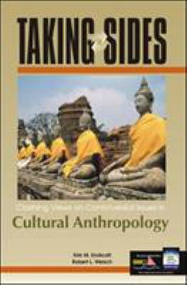 Taking Sides: Clashing Views on Controversial Issues in Cultural Anthropology 9780072548631