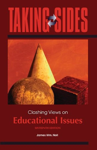 Taking Sides: Clashing Views on Educational Issues 9780078049972