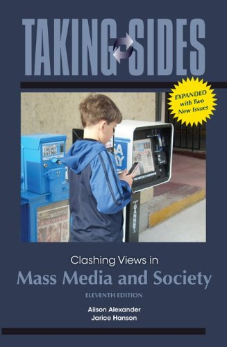 Taking Sides: Clashing Views in Mass Media and Society, Expanded 9780078050152