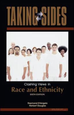 Taking Sides: Clashing Views in Race and Ethnicity 9780073515069