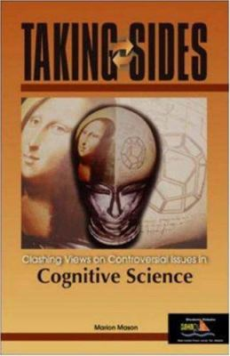 Taking Sides: Clashing Views on Controversial Issues in Cognitive Science 9780072953282