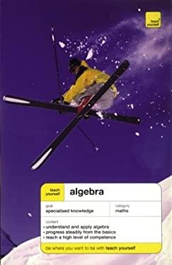 Teach Yourself Algebra 9780071421263