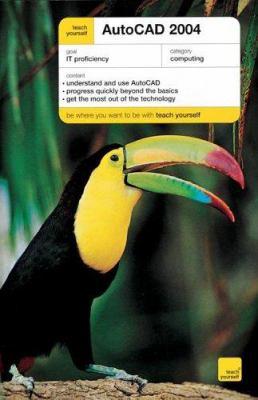 Teach Yourself AutoCAD 2004 9780071444187