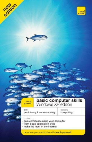 Teach Yourself Basic Computer Skills: Windows XP Edition 9780071602518
