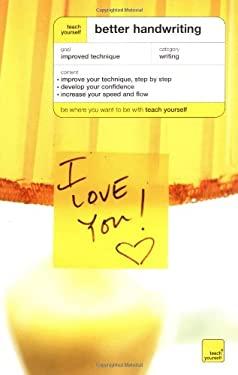 Teach Yourself Better Handwriting 9780071419710
