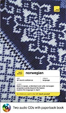 Teach Yourself Norwegian Complete Course Package (Book + 2 CDs) [With 2 CD's]