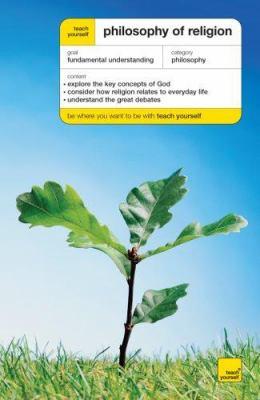 Teach Yourself Philosophy of Religion 9780071496995