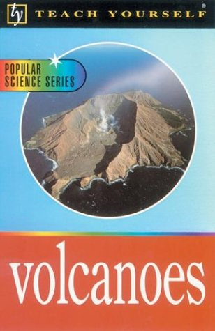 Teach Yourself Volcanoes 9780071384469