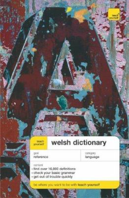 Teach Yourself Welsh Dictionary: Welsh-English/English-Welsh 9780071434669