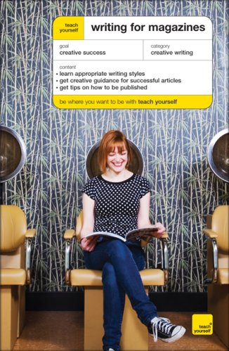 Teach Yourself Writing for Magazines 9780071496988
