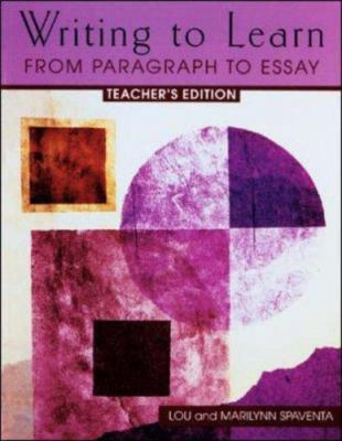 Writing to Learn: From Paragraph to Essay