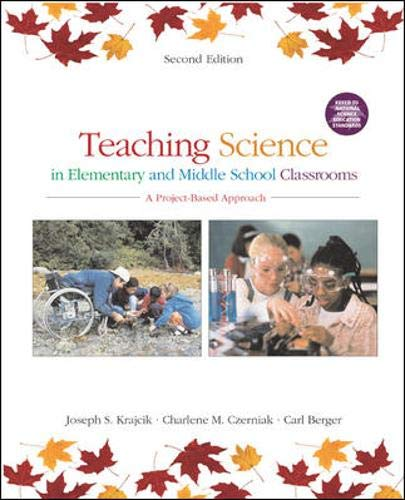 Teaching Science in Elementary and Middle School Classrooms: A Project-Based Approach 9780072486742