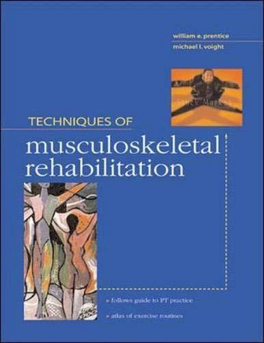 Techniques in Musculoskeletal Rehabilitation 9780071354981