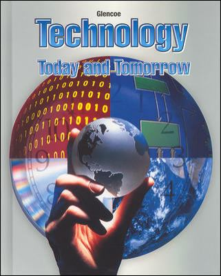 Technology: Today and Tomorrow 9780078308291