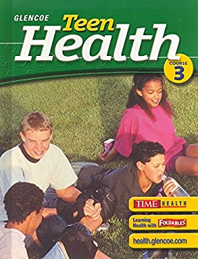 Teen Health: Course 3 9780078610998