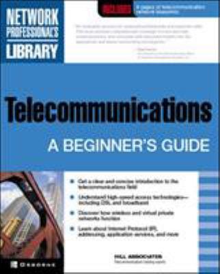 Telecommunications: A Beginner's Guide 9780072193565