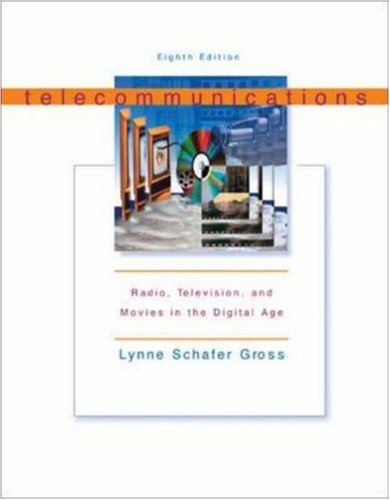 Telecommunications: Radio, Television and Movies in the Digital Age with Free Student CD-ROM 9780072562316